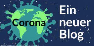 (Endlich) Zeit für einen Blog (wegen Corona)!