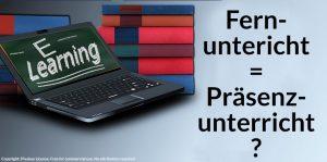 Fernunterricht – Eine Kopie von Präsenzunterricht?