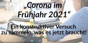 Corona im Frühjahr 2021 und Schule: Was es jetzt braucht!